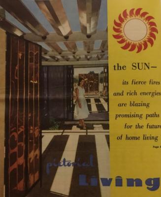 Figure 2. The AFASE Solar House by Peter Lee with Campbell and Bliss and Bridgers and Paxton featured in Pictorial Living on July 20, 1958, showing the copper gates leading into the court. Courtesy of the Department of Archives and Special …